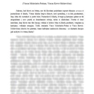 Skaitantis žmogus gali mokytis iš svetimų klaidų (Vincas Mykolaitis-Putinas, Vincas Krėvė-Mickevičius)