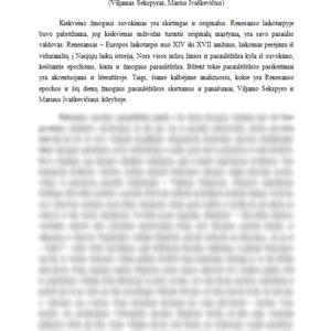 Renesanso epochos ir šių dienų žmogaus pasaulėžiūros skirtumai bei panašumai (Viljamas Šekspyras, Marius Ivaškevičius)